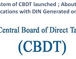 DIN system of CBDT launched