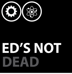 Ed's Not Dead Podcast