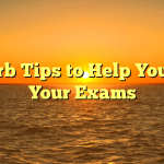 Superb Tips to Help You Pass Your Examinations with All round A's