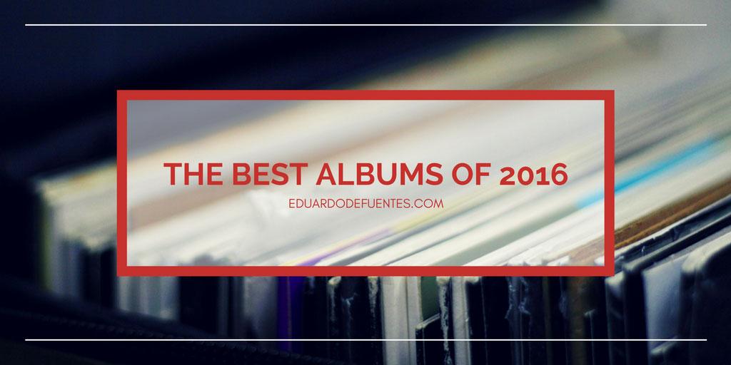 Eduardo-de-Fuentes-Ceballos_The-Best-Albums-2016