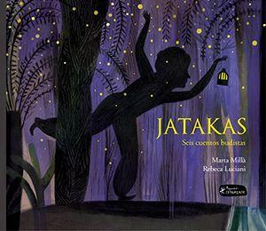 Jatakas: seis cuentos budistas