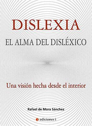 Dislexia el alma del disléxico