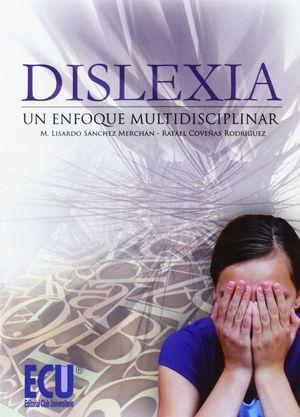 Dislexia un enfoque multidisciplinar libros dislexia
