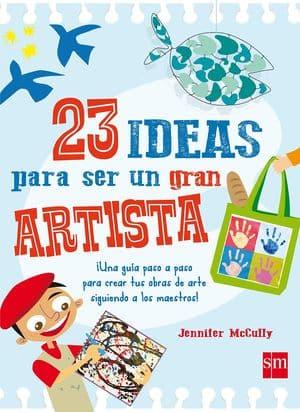 23 ideas para ser un gran artista