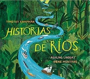 historia de los ríos