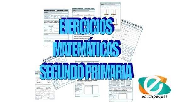 Fichas de ejercicios y problemas de matematicas para segundo de primaria