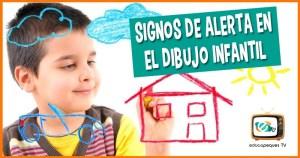 Signos de alerta en un dibujo infantil