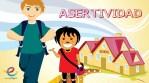 Asertividad: Educar niños asertivos, evita la agresividad y la pasividad.