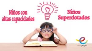 altas capacidades, niños con altas capacidades, niños superdotados, niño talento, niños genio