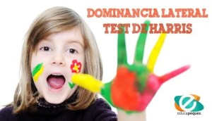 Test de Harris, dominancia lateral, dominancia lateral de Harris, lateralidad infantil