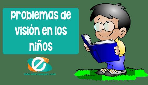 Cómo detectar un problema de visión en los niños
