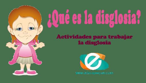 Qué es la disglosia