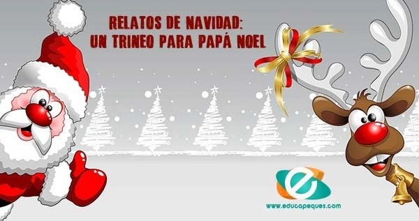 Relatos de Navidad: Un trineo para Papá Noel