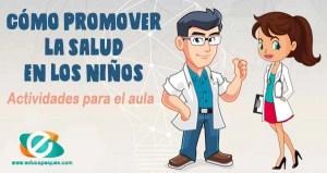 promover la salud en los niños