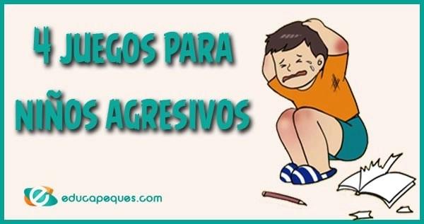 Actividades para niños agresivos