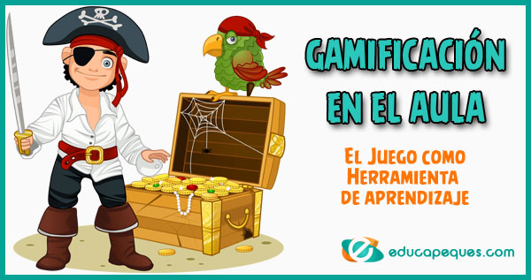 gamificación, gamificación en el aula, gamificación en la familia, juego aprendizaje