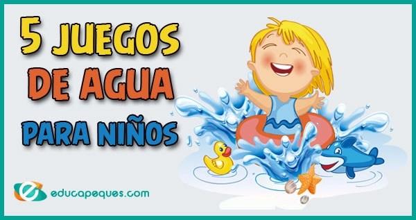 juegos de agua, juegos de agua para niños