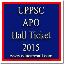 UPPSC announced the Assistant Prosecution Officer Main Admit Card 2015- APO Hall Ticket 2015