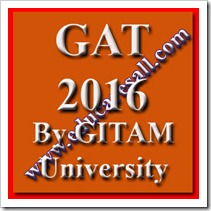 GAT-2016 exam by GITAM University