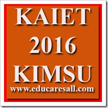 KAIET 2016 Entrance Test for M.B.B.S. & B.D.S