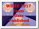 WBJEE 2017 - Exam Dates EligibilitySyllabus Pattern Application Form available