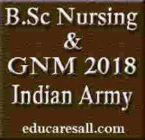 Indian Army B Sc Nursing and GNM 2018 - Application Form