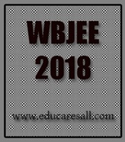 WBJEE-2018 application form Available- exam Center- Important Dates