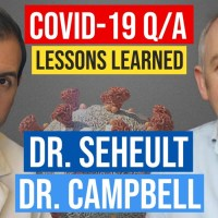 Questions Answered - with COVD-19 experts Drs. John Campbell and Roger Seheult