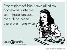 procrastinator-no-i-just-save-all-my-homework-until-the-last-minute