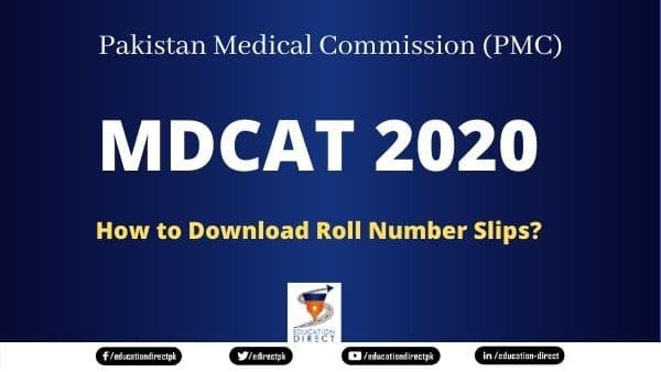 How to download PMC's MDCAT 2020 Roll Number Slips
