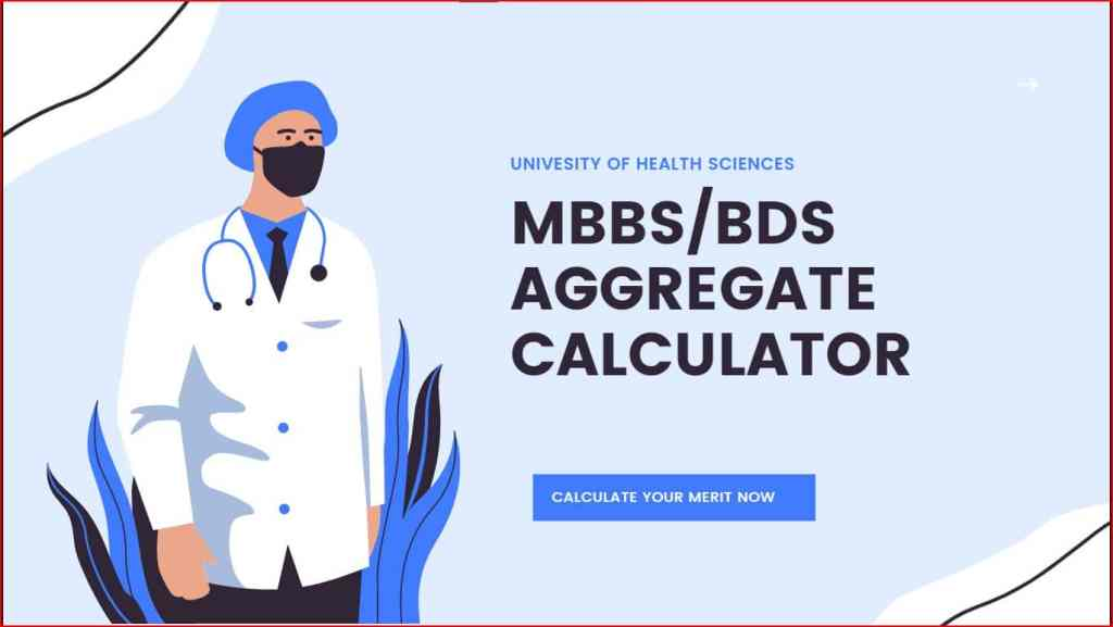 uhs MBBS/BDS AGGREGATE CALCULATOR 2021