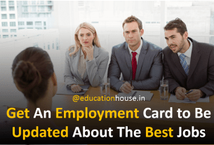 Get An Employment Card to Be Updated About The Best Jobs
