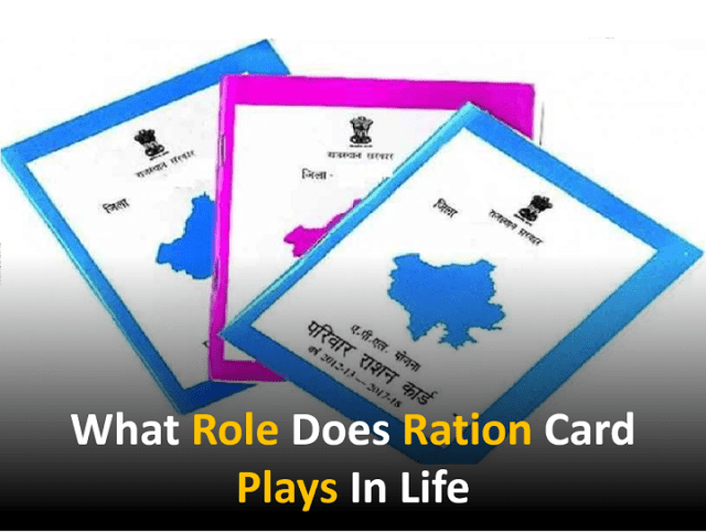 What Role Does Ration Card Plays In Life