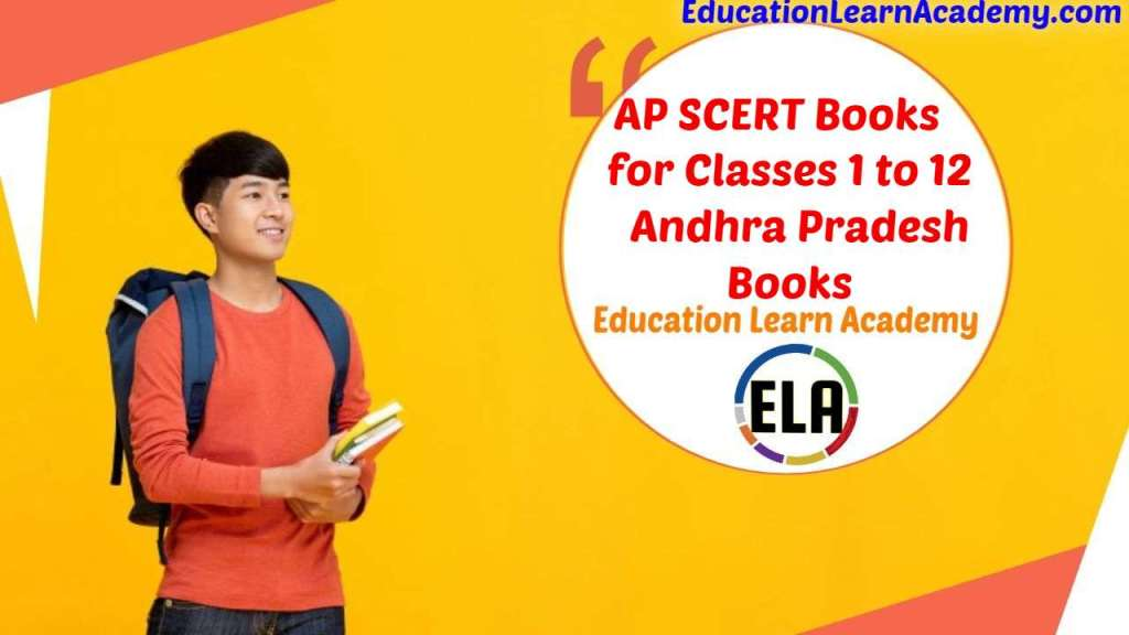 AP SCERT Books for Classes 1, 2, 3, 4, 5, 6, 7, 8, 9, 10, 11, 12 _ Andhra Pradesh SCERT Telugu, Hindi, English, Urdu Medium Text Books