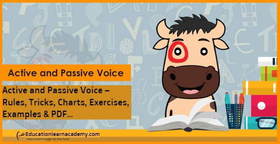 Active and Passive Voice – Rules, Tricks, Charts, Exercises, Examples & PDF…