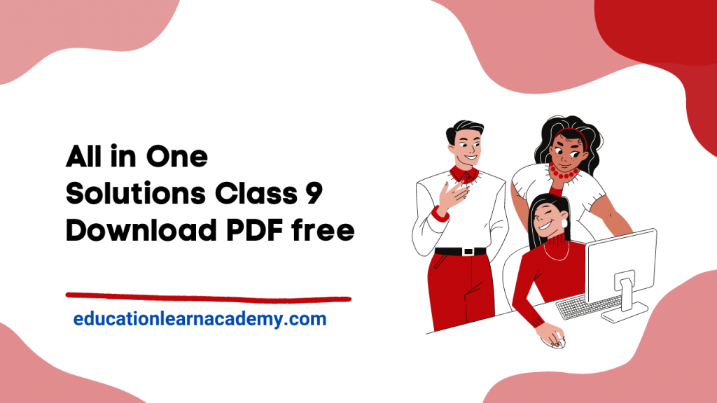 All In One Solutions For Class 9 Free Pdf Download