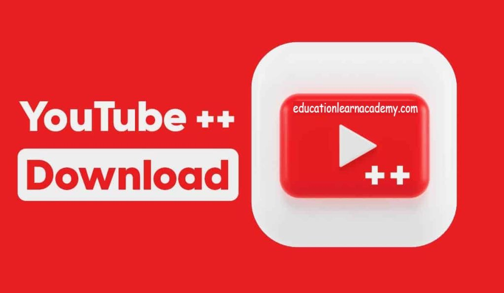 Download YouTube++ APK On Android