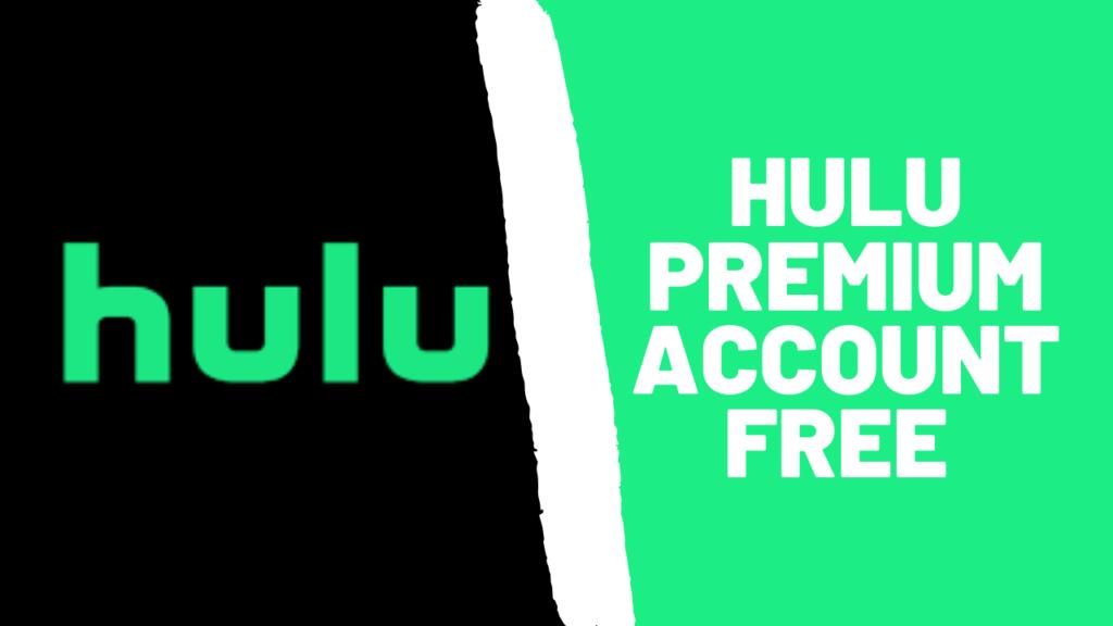 Hulu Premium Account Free 2021 [100% Working]