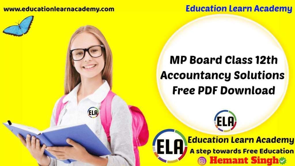 MP Board Class 12th Accountancy Solution
