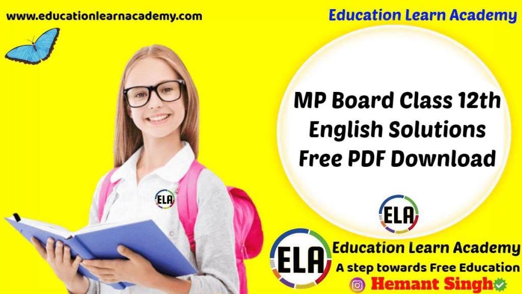 MP Board Class 12th English Solutions