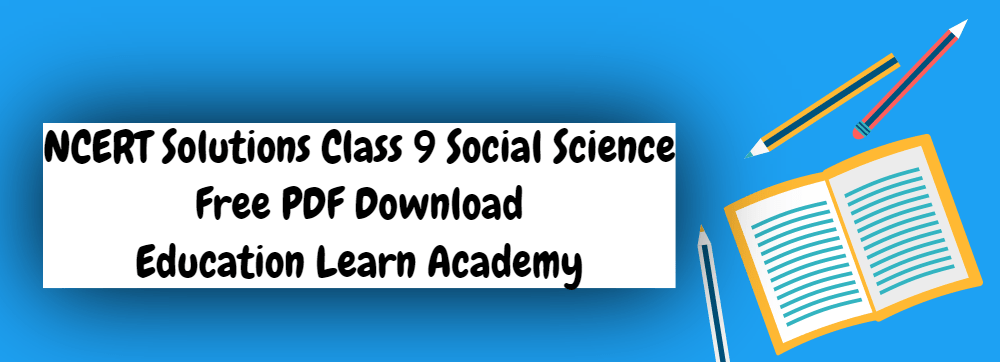 NCERT Solutions Class 9 Social Science PDF