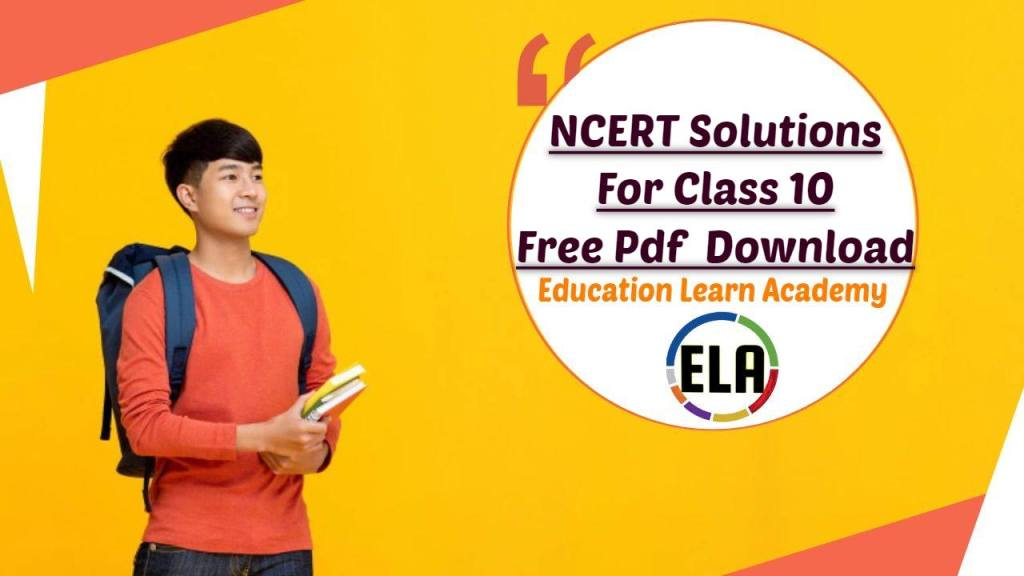 NCERT Solutions For Class 10 Free Pdf Download