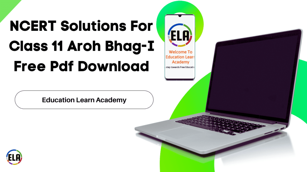 NCERT Solutions For Class 11 Aroh Bhag-I Free Pdf Download
