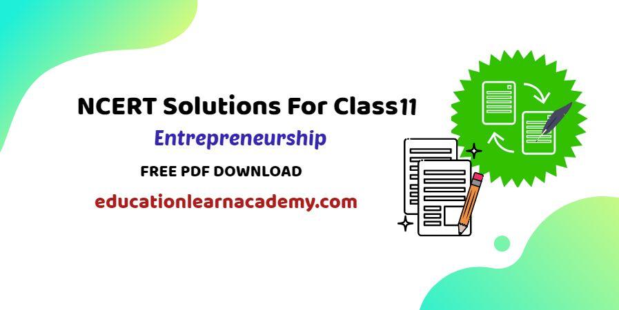 NCERT Solutions For Class 11 Entrepreneurship