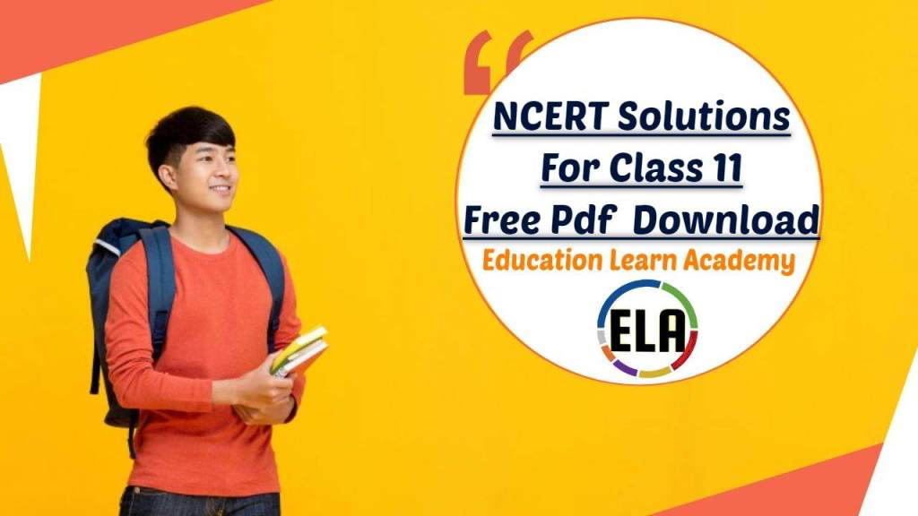 NCERT Solutions For Class 11 Free Pdf Download