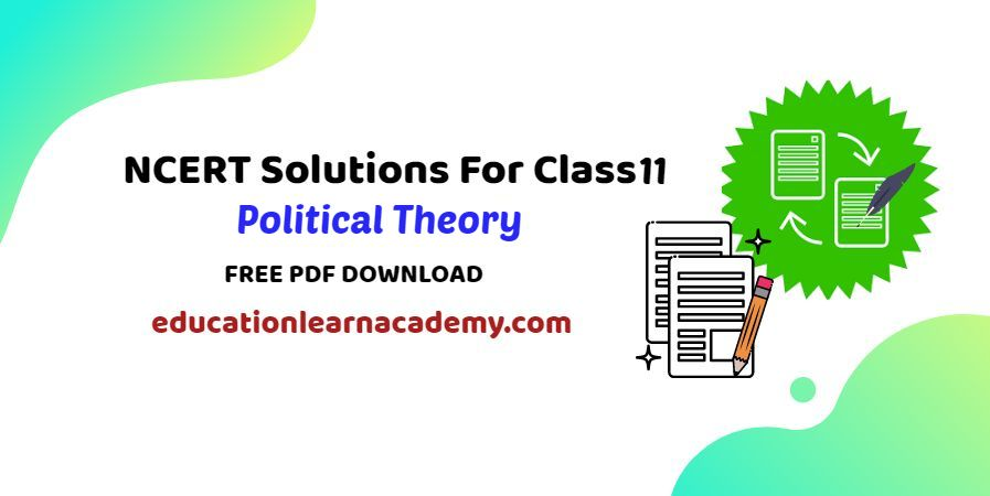 NCERT Solutions For Class 11 Political Theory Free Pdf Download