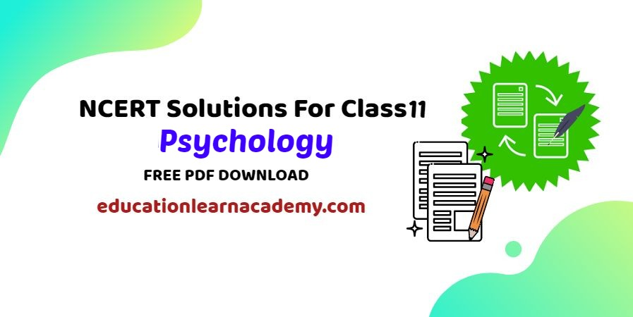 NCERT Solutions For Class 11 Psychology Free Pdf Download