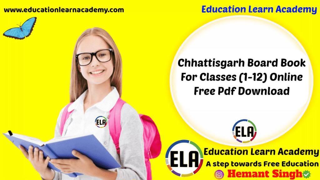 [PDF] Chhattisgarh Board Textbooks - From Classes (1-12) Online
