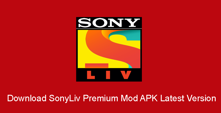 Download SonyLiv Premium Mod Apk Download V6.9.6 (Premium Unlocked) 2021 Android