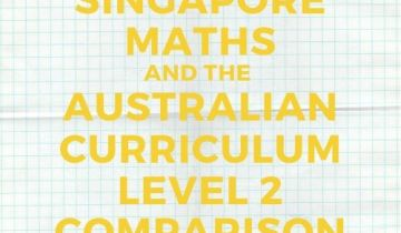 Australian Curriculum and Singapore maths level 2 comparison